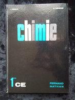 J. Cessac & G. Tréherne: Chimie 1ère CE/ Fernand Nathan, 1974 - Livres, BD, Revues