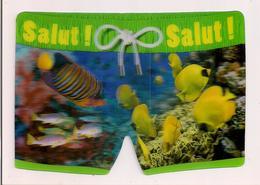 Carte 3D  As De Coeur - Carte Lenticulaire -  Poissons Exotiques - Salut - Carte En Forme De Maillot De Bain - - Poissons Et Crustacés