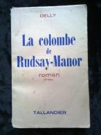 Delly: La Colombe De Rudsay-Manor/ Editions Tallandier, 1960 - Livres, BD, Revues