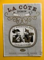 10093-  A L'enseigne Des Carabiniers Dorin La Côte Suisse - Etiquettes