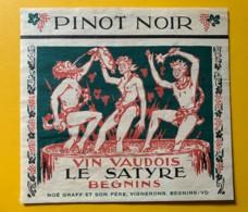10096- Le Satyre Pinot Noir Noé Graf Et Son Père Begnins Suisse Suisse - Etiquettes