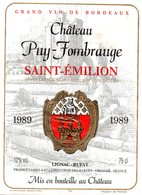 Etiquette (8,9X12) Château PUY -FOMBRAUGE 1989 Saint Emilion  Lignac -Rufat Propriétaires à St Christophe Des Bardes 33 - Bordeaux