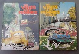 2 BD -Dargaud Benelux- Bob De Groot & Philippe Francq - Des Villes Et Des Femmes - 1987-1988 - Bücherpakete