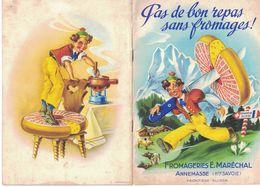 RECUEIL DE CUISINE FROMAGERIE E. MARECHAL ANNEMASSE  HAUTE-SAVOIE FRONTIERE SUISSE PAS DE BON REPAS SANS FROMAGES - Publicités