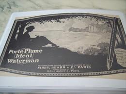 ANCIENNE PUBLICITE PORTE PLUME IDEAL WATERMAN 1922 - Affiches