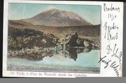 El Teide O Pico De TENERIFE Desde Las Canadas...1901  (verso Timbre Arraché) - Tenerife
