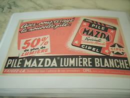 ANCIENNE PUBLICITE LUMIERE BLANCHE PILE MAZDA 1955 - Affiches