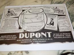 ANCIENNE PUBLICITE MEUBLES ET APPAREILS POUR MALADE ET BLESSES DUPONT 1927 - Publicité