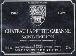 Etiquette (11,9X9) Château LA PETITE CABANNE 1989 Saint Emilion  G Cally Propriétaire à St Emilion  33 - Bordeaux