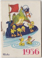 1936 Calendrier De Poche Offert Par La Crème Eclipse Illustré Par Micho ( Canards ) - Calendriers