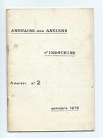 Indochine Vietnam Annuaire Des Anciens D'Indochine Octobre 1979 21 X 15 Cm 32 Pages 2 Scans Bien - Documents