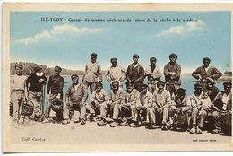 Ile Tudy -  Groupe De Marins Pêcheurs De Retour De La Pêche à La Sardine - Ile Tudy