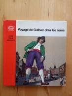 Voyage De Gulliver Chez Les Nains Jonathan Swift - Livres, BD, Revues