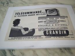 ANCIENNE PUBLICITE TELECOMMANDE LE TELEVISEUR GRANDIN  1958 - Publicité