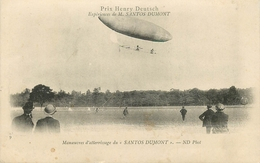 DIRIGEABLE - EXPERIENCE DE SANTOS DUMONT - MANEUVRE ATTERISSAGE à LONGCHAMP - PRIX HENRY DEUTSH - Montgolfières