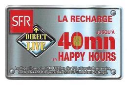 Carte Recharge SFR 40 Mn Happy Hours 2éme Choix Voir 3 ème - France