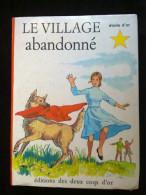 Henriette Robitaillie: Le Village Abandonné/ Editions Des Deux Coqs D'or, 1969 - Livres, BD, Revues