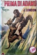 1953 Jack London - Primo Di Adamo - SONZOGNO - Livres, BD, Revues