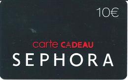 Carte Cadeau - Séphora / 10 €  -  GIFT CARD /GESCHENKKARTE - Cartes Cadeaux