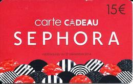 Carte Cadeau - Séphora / 15 € Jusqu'au 27 Décembre 2014 -  GIFT CARD /GESCHENKKARTE - Cartes Cadeaux