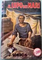 1950 Jack London - Il Lupo Dei Mari - SONZOGNO - Books, Magazines, Comics