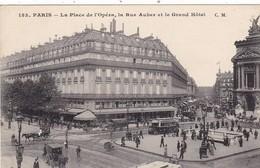 75. PARIS. CPA . RARETÉ.  LA PLACE DE L'OPERA. LA RUE AUBERT ET LE GRAND HOTEL - Distretto: 09