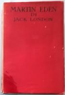 1959 Jack London - Martin Eden - SONZOGNO - Books, Magazines, Comics
