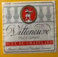 10126 - Villeneuve Pinot-Gamay Scex Du Chatelard  Suisse - Etiquettes