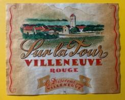10134 - Villeneuve Rouge Sur La Tour G Diserens Suisse - Etiquettes