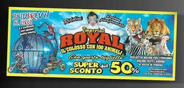 Biglietto Ingresso - Circo Royal Imperial 1  Cm. 14x6 - Biglietti D'ingresso