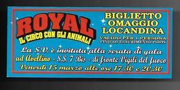 Biglietto Ingresso - Circo Royal Imperial Omaggio  14x6 - Biglietti D'ingresso