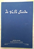 Valsesia - De Valle Sicida 1993 - Valduggia Rimasco Ghemme Varallo Sesia Ferrate Rimella - Storia, Biografie, Filosofia