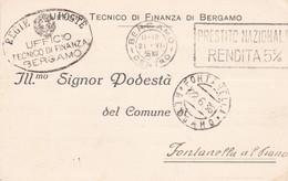 STORIA POSTALE - BERGAMO - UFFICIO TECNICO DI FINANZA DI BERGAMO - VIAGGIATA PER FONTANELLA AL PIENO ( BERGAMO ) - 1900-44 Vittorio Emanuele III