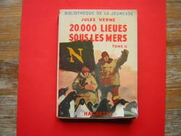 BIBLIOTHEQUE DE LA JEUNESSE JULES VERNE 20.00 LIEUES SOUS LES MERS TOME II HACHETTE 1952 - Livres, BD, Revues