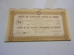 PLANTATIONS D' HEVEAS DE CAUKHOI (1926) SAIGON-INDOCHINE - Non Classés