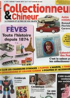 Livres, BD, Revues > Français > Non Classés Collectionneur Et Chineur N° 213 Les Feves Depuis 1874 - Books, Magazines, Comics