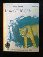 Walt Disney: Le Roi Couguar/ Editions Des Deux Coqs D'or, 1970 - Livres, BD, Revues