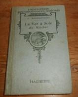 Le Ver à Soie Du Mûrier. A. Mozziconacci. 1926. - Autres