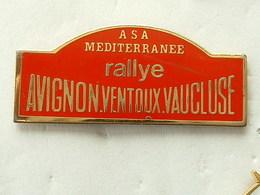 PIN'S RALLYE AVIGNON VENTOUX VAUCLUSE - A.S.A MEDITERANNEE - Rallye
