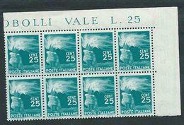 Italia 1946; Democratica 25 Cent. Blocco Di 8 Valori D' Angolo = 2 Quartine, + Il Prezzo Del Foglio. - 6. 1946-.. Repubblica