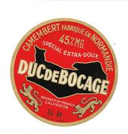 ETIQUETTE FROMAGE CAMEMBERT NORMANDIE  DUC DE BOCAGE -  JUIL. 1956 - - Cheese