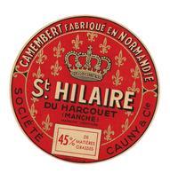 ETIQUETTE FROMAGE CAMEMBERT   NORMANDIE ST HILAIRE DU HARCOUET - CAUNY  - (Fleurs De Lys) - Cheese