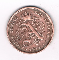 2 CENTIMES 1911 VL BELGIE /2300/ - 1909-1934: Albert I