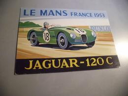 BELLE ILLUSTRATION ...JAGUAR 120C ...LE MANS 1953 ..SIGNE COLIN ASHFORD - Le Mans