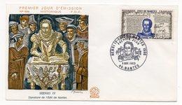 FDC France 1969 -  Henri IV - Edit De Nantes - YT 1618 - 44 Nantes - FDC