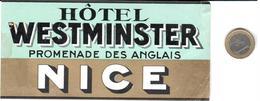ETIQUETA DE HOTEL  -  HOTEL WESTMINSTER  .NICE  -FRANCIA  (PEQUEÑA ROTURA DERECHA SUPERIOR) - Hotel Labels