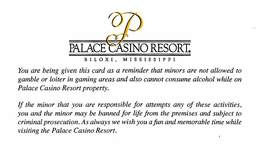 Palace Casino - Biloxi MS - Paper Warning Card For Minors (business Card Sized, Blank Reverse) - Casino Cards