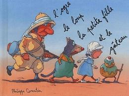 Ogre, Le Loup, La Petite Fille Et Le Gâteau (L') (Petite Bibliothèque) - Philippe Corentin - Ecole Des Loisirs - Livres, BD, Revues