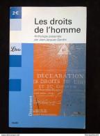 Les Droits De L'Homme, Anthologie Présentée Par Jean-Jacques Gandini/ Librio - Gerard De Villiers