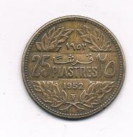 25  PIASTRES 1952 LIBANON /2320/ - Liban